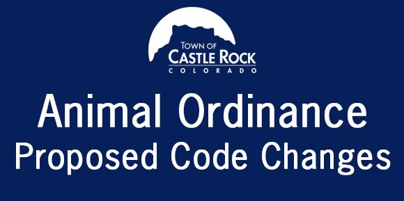 """Graphic with Town Logo and text """"Animal Ordinance Proposed Code Changes."""""""