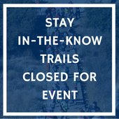 Special Event Trail Closures